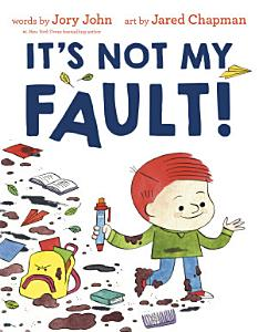 It s Not My Fault