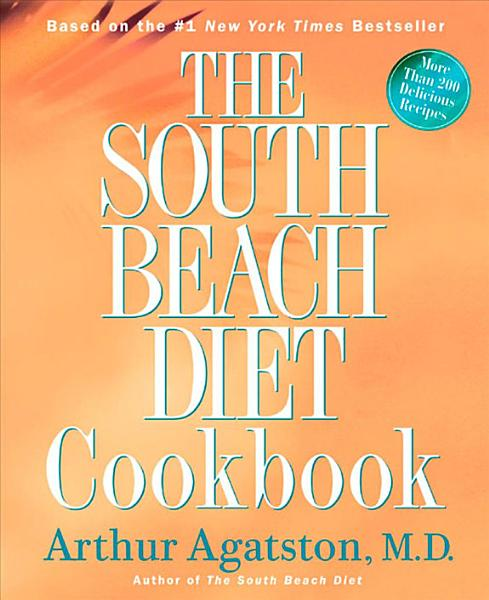 Download The South Beach Diet Cookbook Book