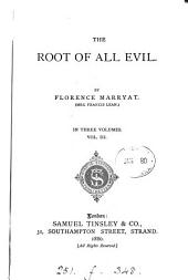 The Root of All Evil: Volume 3