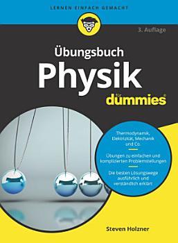 bungsbuch Physik f  r Dummies PDF