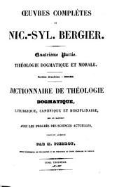 Oeuvres complètes de Bergier: augmentées d'un grand nombre d'ouvrages inedits, savoir traites divers, dissertations, discours, lettres, etc. et reproduits d'après les manuscrits autographes, Volume4