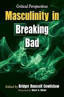 Masculinity in Breaking Bad PDF