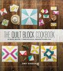 The Quilt Block Cookbook Book