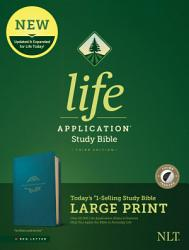 Nlt Life Application Study Bible Third Edition Large Print Leatherlike Teal Blue Indexed  Book PDF