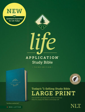 NLT Life Application Study Bible  Third Edition  Large Print  Leatherlike  Teal Blue  Indexed  PDF