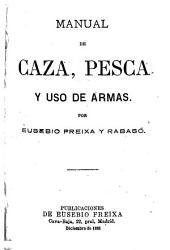 Manual de caza, pesca y uso de armas