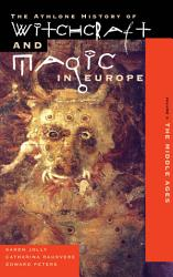 Witchcraft And Magic In Europe Volume 3 Book PDF