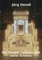 Der Tempel Salomos und seine Sch  tze PDF
