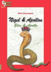 Nigel & Apollon/ Elin & Apollo: Une histoire en français et en anglais pour enfants