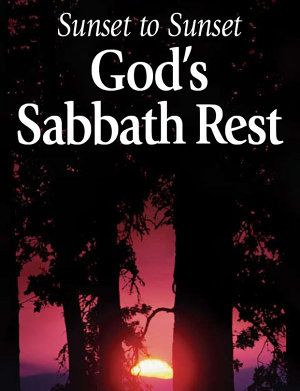 Sunset to Sunset  God s Sabbath Rest