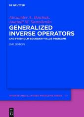 Generalized Inverse Operators: And Fredholm Boundary-Value Problems, Edition 2