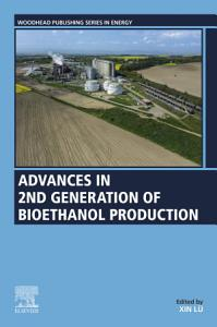Advances in 2nd Generation of Bioethanol Production