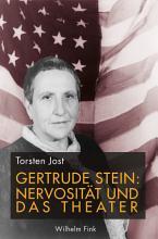 Gertrude Stein  Nervosit  t und das Theater PDF