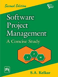 Software Project Management  A Concise Study 2Nd Ed  PDF