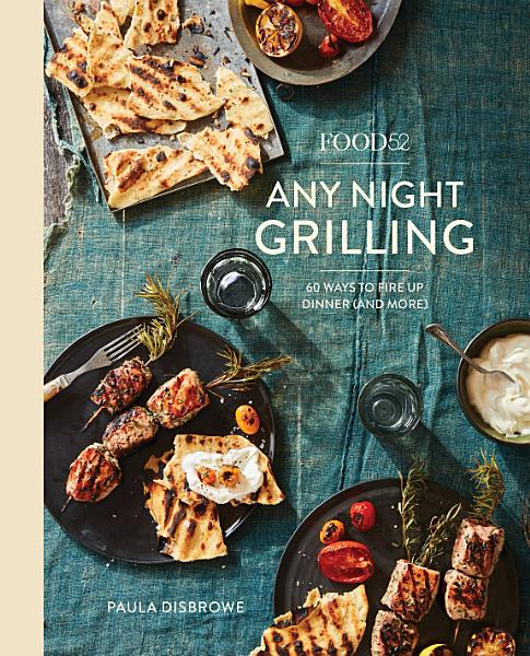 Download Food52 Any Night Grilling Book