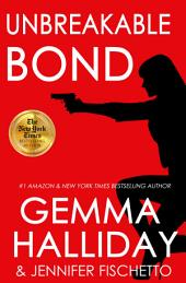 Unbreakable Bond: Jamie Bond Mysteries book #1