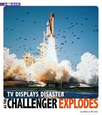 TV Displays Disaster As the Challenger Explodes