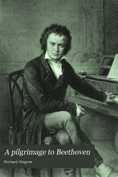 A pilgrimage to Beethoven: novel