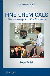 Fine Chemicals: The Industry and the Business, Edition 2
