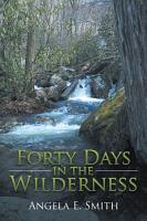 Forty Days in the Wilderness PDF