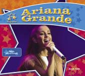 Ariana Grande: Famous Actress & Singer: Famous Actress and Singer