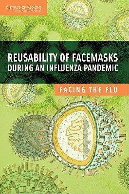 Reusability of Facemasks During an Influenza Pandemic