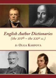English Author Dictionaries The Xvith The Xxist Cc  Book PDF