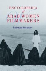 Encyclopedia of Arab Women Filmmakers PDF