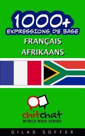 1001+ Expressions de Base Français - Afrikaans