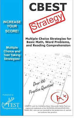 CBEST Test Strategy  Winning multiple choice strategies for the CBEST