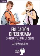 Educación diferenciada: 50 respuestas para un debate