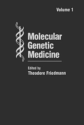 Molecular Genetic Medicine