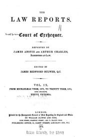 The Law Reports: Court of Exchequer, Volume 9