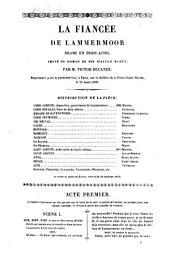 La Fiancée de Lammermoor: Pièce héroi͏̈que en trois actes, imitée du roman de Sir Walter-Scott