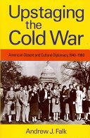 Upstaging the Cold War PDF