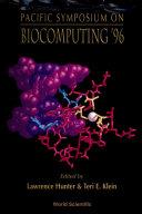 Biocomputing '96 - Proceedings Of The Pacific Symposium