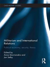 Militarism and International Relations PDF