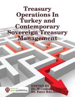 Treasury Operations In Turkey and Contemporary Sovereign Treasury Management PDF