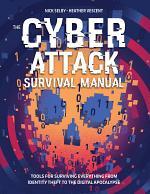 Cyber Attack Survival Manual