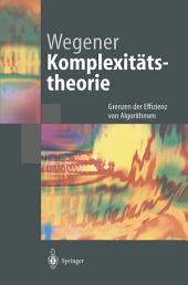 Komplexitätstheorie: Grenzen der Effizienz von Algorithmen