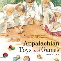 Appalachian Toys and Games from a to Z PDF
