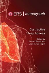 Obstructive Sleep Apnoea: ERS Monograph