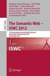 The Semantic Web -- ISWC 2012: 11th International Semantic Web Conference, Boston, MA, USA, November 11-15, 2012, Proceedings, Part 1