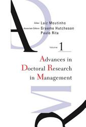 Advances in Doctoral Research in Management: Volume 1