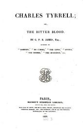 Works in Baudry's Edition: Charles Tyrell or the Doctter Blood, Volume 15