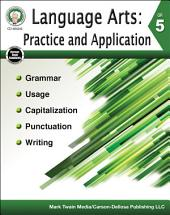 Language Arts: Practice and Application, Grade 5
