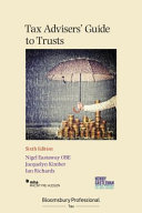 Tax Advisers' Guide to Trusts