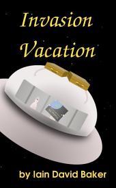 Invasion Vacation