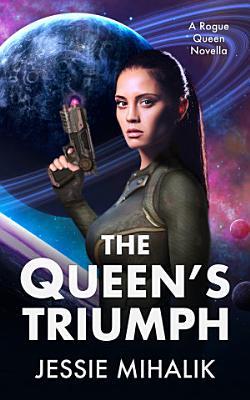 The Queen s Triumph
