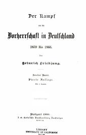 Der Kampf um die Vorherrschaft in Deutschland 1859 bis 1866
